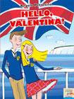 Angelo Petrosino, Hello, Valentina! - Copertina del libro
