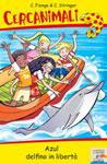 Chiara Fiengo, Clare Stringer, Azul delfino in libertà - Copertina del libro