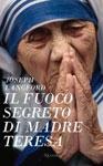 Joseph Langford, Il fuoco segreto di Madre Teresa - Copertina del libro