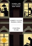 Alberto Alesina, Andrea Ichino - L'Italia fatta in casa - Copertina del libro