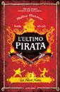 Matteo Mazzuca, L'ultimo pirata. La nave nera - Copertina del libro