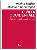 Marino Badiale e Massimo Bontempelli, Civiltà occidentale. Un'apologia contro la barbarie - Copertina del libro