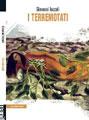 Giovanni Iozzoli, I terremotati - Copertina del libro