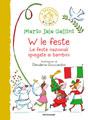 Mario Sala Gallini, W le feste! Le feste nazionali spiegate ai bambini - Copertina del libro