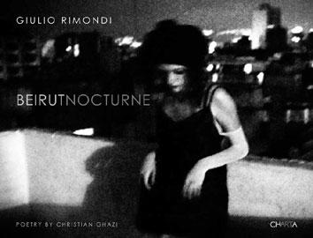 Copertina del libro di Giulio Rimondi, Beirut Nocturne