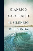 Gianrico Carofiglio - Il silenzio dell'onda
