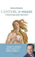 Michele Mirabella, Cantami, o mouse - Copertina del libro