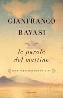 Gianfranco Ravasi - Le parole del mattino