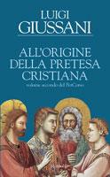 Luigi Giussani - All'origine della pretesa cristiana