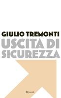 Giulio Tremonti -  Uscita di sicurezza