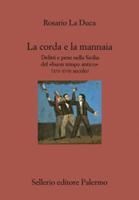 Rosario La Duca - La corda e la mannaia