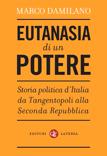 Marco Damilano - Eutanasia di un potere