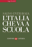 Salvo Intravaia - L'Italia che va a scuola