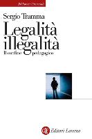 Sergio Tramma - Legalità illegalità