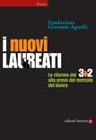 Fondazione Giovanni Agnelli - I nuovi laureati
