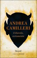 Andrea Camilleri - Il diavolo, certamente