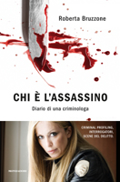 Roberta Bruzzone - Chi è l'assassino