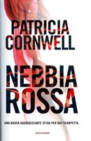 Patricia Cornwell - Nebbia rossa