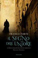 Franco Forte - Il segno dell'untore