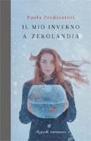 Paola Predicatori - Il mio inverno a Zerolandia