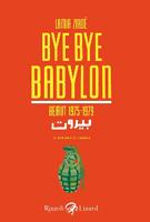 Lamia Ziadé - Bye Bye Babylon