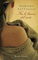 Romano Battaglia - Fra le braccia del vento