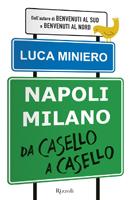 Luca Miniero - Napoli-Milano da casello a casello