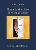 Colin Dexter - Il mondo silenzioso di Nicholas Quinn