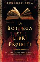 Eduardo Roca - La bottega dei libri proibiti
