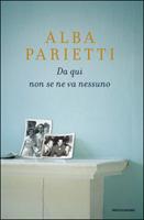 Alba Parietti - Da qui non se ne va nessuno