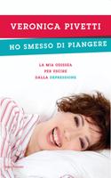 Veronica Pivetti - Ho smesso di piangere