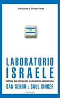 Dan Senor, Saul Singer - Laboratorio Israele