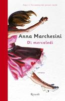 Anna Marchesini - Di mercoledì