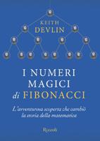 Keith Devlin - I Numeri magici di Fibonacci