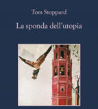 Tom Stoppard - La sponda dell'utopia
