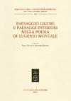 Paesaggio ligure e paesaggi interiori nella poesia di Eugenio Montale