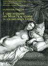 Alessandra Baroni - I 'Libri di stampe' dei Medici e le stampe in volume degli Uffizi