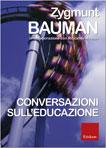 Zygmunt Bauman, Conversazioni sull'educazione - Copertina del libro