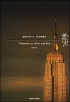 Antonio Monda - L'America non esiste