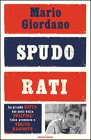 Mario Giordano - Spudorati