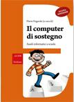 Flavio Fogarolo - Il computer di sostegno. Ausili informatici a scuola