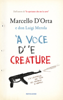 Marcello D'Orta, Don Luigi Merola - 'A voce d' 'e creature