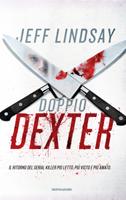 Jeff Lindsay - Doppio Dexter