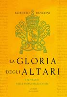 Roberto Rusconi - La gloria degli altari
