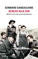Gennaro Sangiuliano - Scacco allo Zar