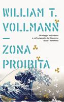 William Vollmann - Zona proibita