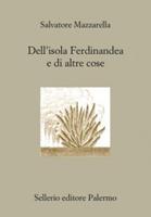 Salvatore Mazzarella - Dell'isola Ferdinandea e di altre cose