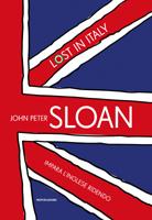 John Peter Sloan - Lost in Italy