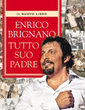 Enrico Brignano - Tutto suo padre