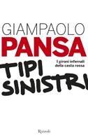 Giampaolo Pansa - Tipi sinistri